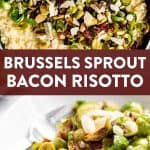 """collage of Brussels sprout risotto images with text overlay """"Brussels sprout bacon risotto"""""""