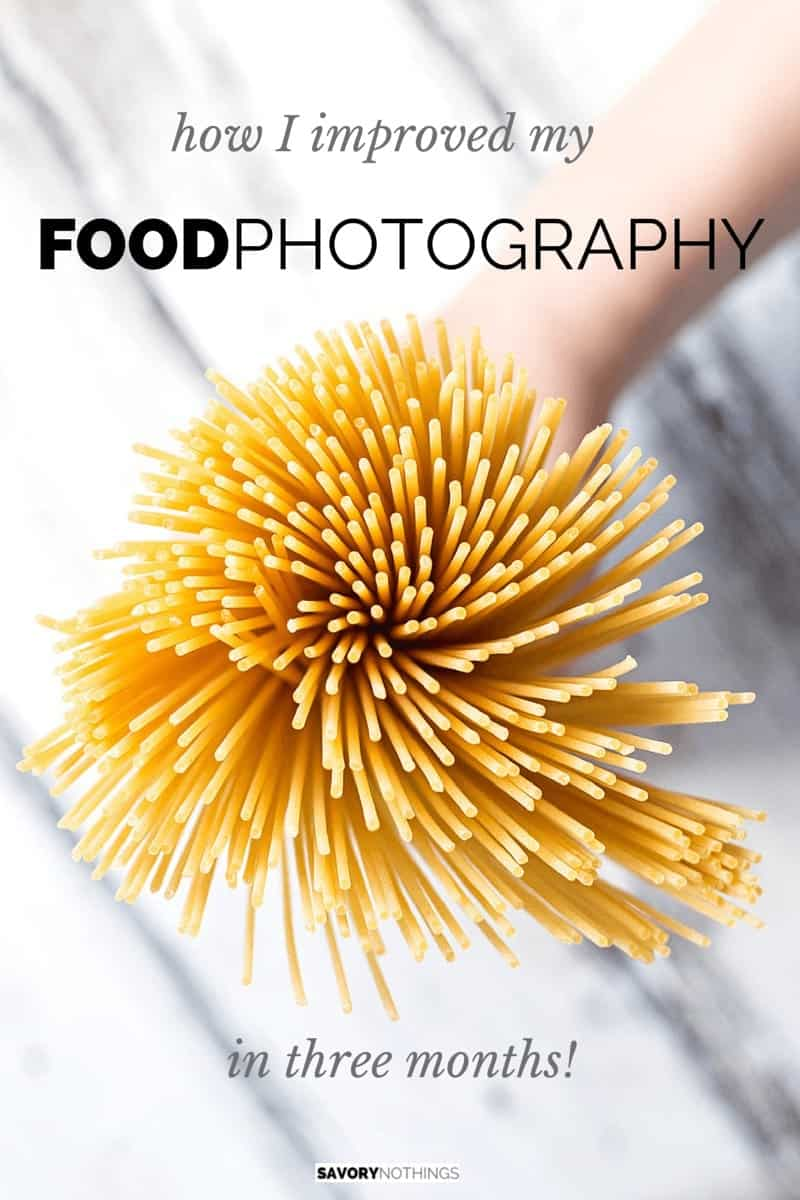 How I Improved My Food Photography in Three Months | savorynothings.com