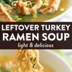 photo collage of turkey ramen soup