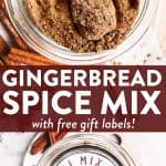 Make this homemade gingerbread spice mix for your friends and neighbors - they'll love the easy diy Christmas gift! | #diygift #diyfoodgift #christmas #christmaspresent #spicemix #gingerbread