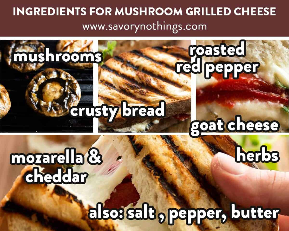 collage of images to show ingredients needed for grilled cheese with mushrooms