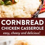 photo collage of cornbread chicken casserole with text overlay