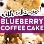 photo collage of blueberry lemon coffee cake with text layover