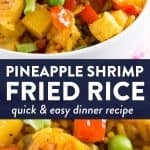 photo collage of pineapple shrimp fried rice with text overlay