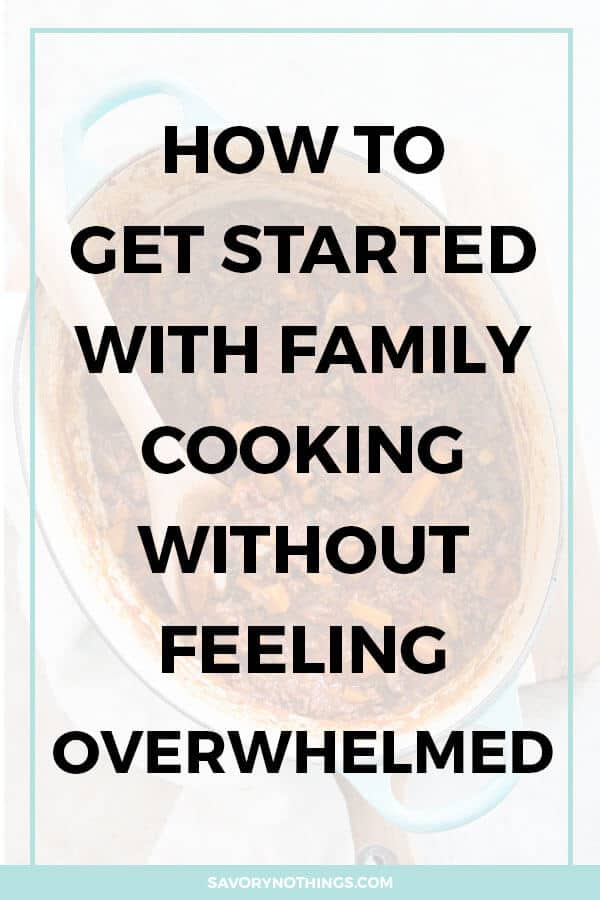 You're looking to get started with family cooking. Because you want to feed your family better, save money by cooking from scratch and stick to your grocery budget. But you're feeling overwhelmed and don't know where to even begin? These are simple and easy tips to follow so you can make relaxed family meals happen, too!