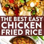 photo collage of chicken fried rice with text overlay