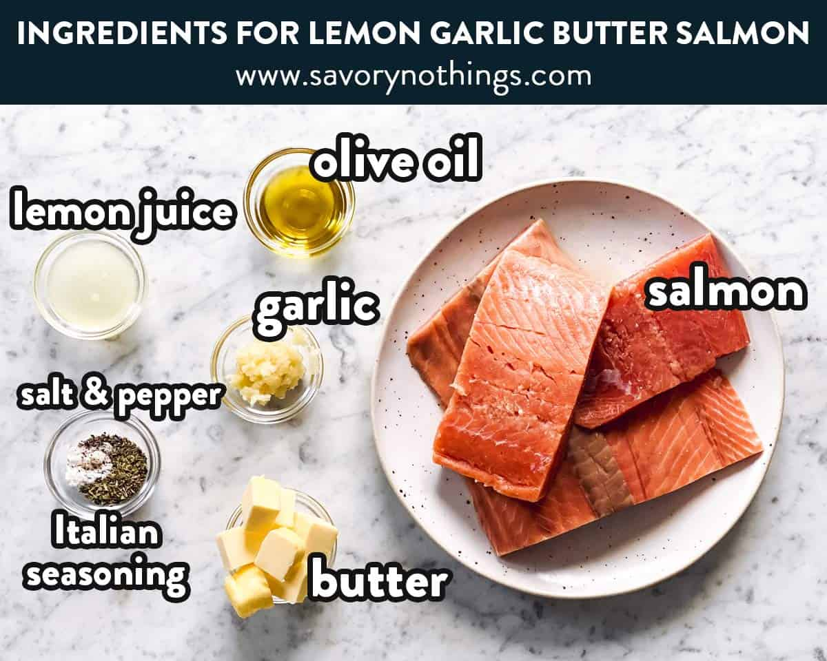 ingredients for lemon garlic butter baked salmon with text labels
