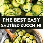 Sautéed Zucchini Image Pin 1