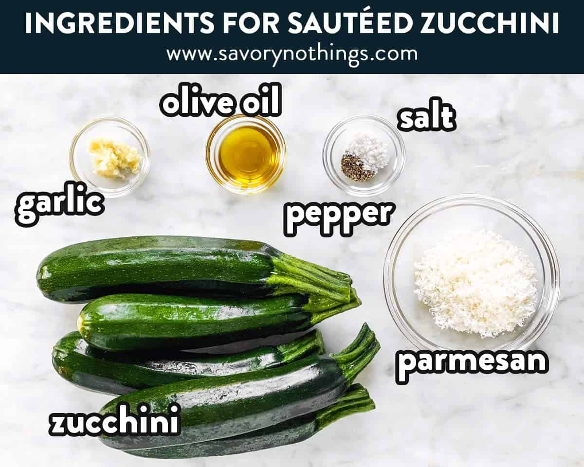 ingredients for sautéed zucchini with text labels