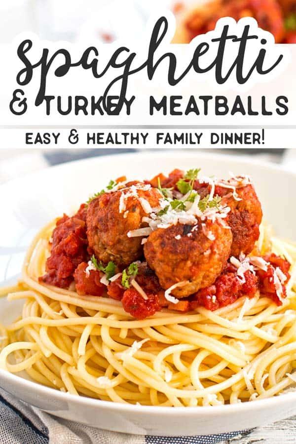 Spaghetti and Turkey Meatballs Pin 1