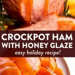 Crockpot Honey Glazed Ham Pin 1