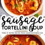 Sausage Tortellini Soup Image Pin
