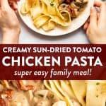 Creamy Sun-Dried Tomato Chicken Pasta Pin 1