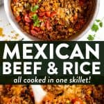image collage for mexican beef and rice with text overlay